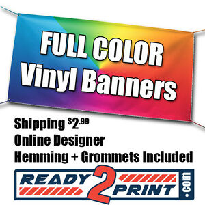 4 X 8 Full Color Custom Printed Banner 13oz Vinyl Free Shipping