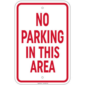 No Parking In This Area Sign 8 x12 Aluminum Signs