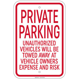 Private Parking Unauthorized Vehicles Will Be Towed Sign 8 x12 Aluminum Signs