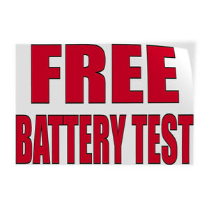 Free Battery Test 2 Indoor Store Sign Vinyl Decal Sticker