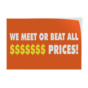 We Meet Or Beat All Prices 1 Indoor Store Sign Vinyl Decal Sticker