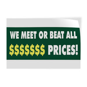 We Meet Or Beat All Prices 2 Indoor Store Sign Vinyl Decal Sticker
