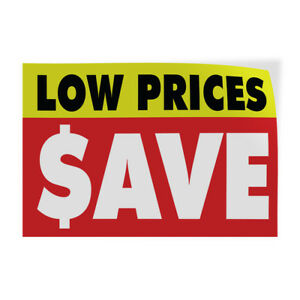 Low Prices ave 2 Indoor Store Sign Vinyl Decal Sticker