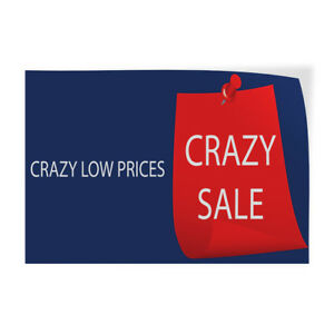 Crazy Low Price Crazy Sale Indoor Store Sign Vinyl Decal Sticker