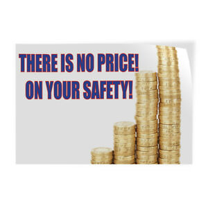 There Is No Price On Your Safety Indoor Store Sign Vinyl Decal Sticker