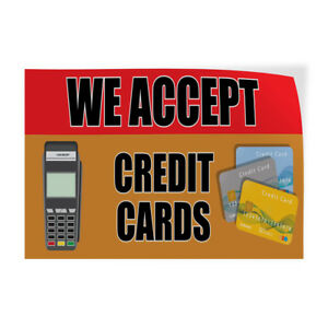 We Accept Credit Cards 1 Indoor Store Sign Vinyl Decal Sticker