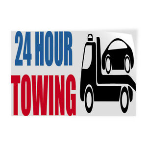 24 Hour Towing 2 Indoor Store Sign Vinyl Decal Sticker