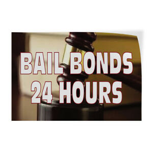 Bail Bonds 24 Hours 2 Indoor Store Sign Vinyl Decal Sticker
