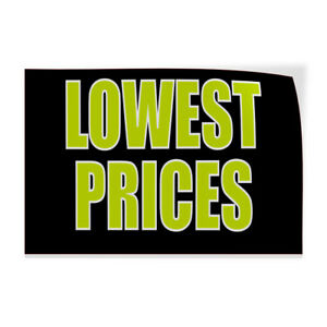 Lowest Prices Indoor Store Sign Vinyl Decal Sticker