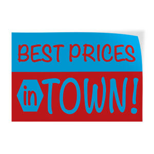 Best Prices In Town 1 Indoor Store Sign Vinyl Decal Sticker