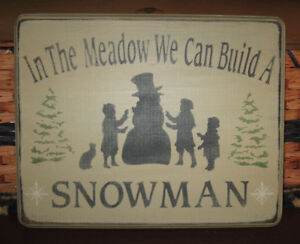 Primitive Country In The Meadow We Can Build A Snowman Winter