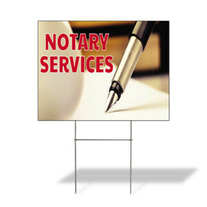 Weatherproof Yard Sign Notary Services Outdoor Advertising Printing Lawn Garden