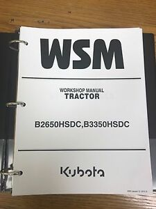 Kubota B2650hsdc B3350hsdc Tractor Workshop Service Repair Manual Binder