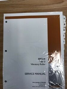 Case Dv210 Tier 3 Vibratory Roller Complete Repair Service Manual