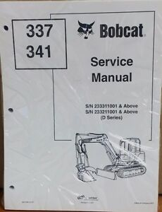 Bobcat 337 341 Compact Excavator Manual Service Parts Operation Set Shop Repair