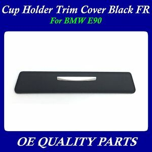 Cup Holder Trim Cover Black Right Passenger Side For Bmw E90 51459229096
