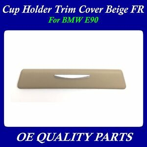 Cup Holder Trim Cover Beige Right Passenger Side For Bmw E90 51459229098