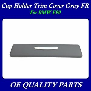 Cup Holder Trim Cover Gray Right Passenger Side For Bmw E90 51459229097