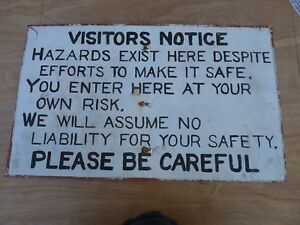 Vintage Steel Visitors Notice Sign handpainted Funny