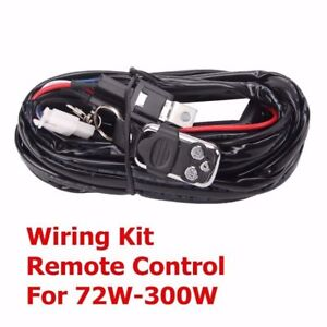 Remote Control Wiring Harness Kit Strobe Switch Relay Led Light Bar 72w 300w