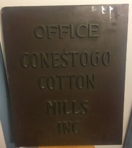 Antique Conestogo Cotton Mills Office Building Bronze Plaque Badge Sign