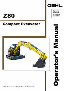 New Gehl Z80 Compact Excavator Owners Operators Manual 50940097 2012 Free