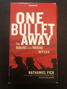 One Bullet Away : The Making of a Marine Officer by Nathaniel C. Fick Audiobook
