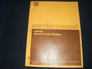 Cat Caterpillar 3406b Truck Engine Service Shop Repair Manual Book S n 7fb