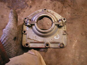 Farmall C Sc Tractor Ih Engine Motor Crank Seal Bracket