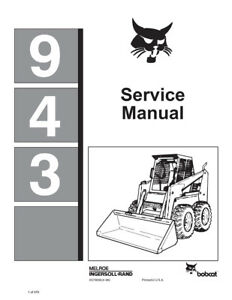 New Bobcat 943 Skid Steer Loader Repair Service Manual 1998 Edition 6570008