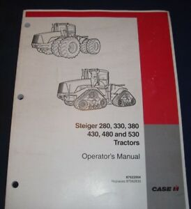 Case Steiger 280 330 380 430 480 530 Tractor Operation Maintenance Manual Book