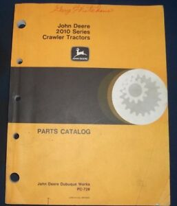 John Deere 2010 Series Crawler Tractor Dozer Parts Manual Book Catalog Pc 728