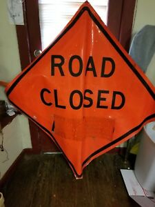 Used Reflective 60 x 60 Roll Up road Closed Construction Sign