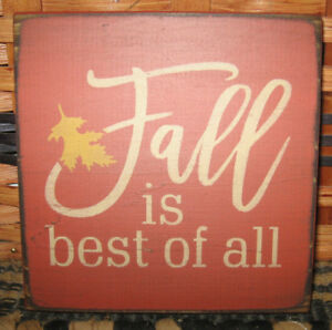 Primitive Country Fall Is Best Of All Mini Sq Sign Fall Autumn Harvest