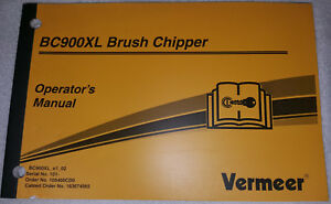Vermeer Bc900xl Brush Chipper Operator s Manual Nice free Shipping