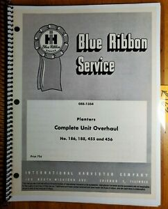 Ih International Harvester 186 188 455 456 Planter Complete Unit Overhaul Manual