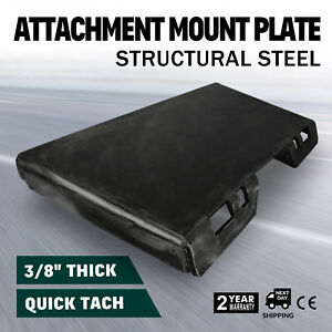 3 8 Universal Quick Attach Mount Plate Skid Steer 100lbs Plate For Plows