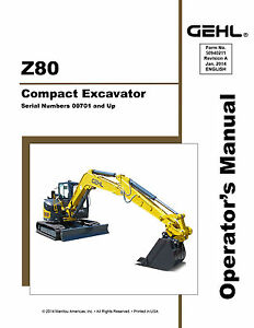 New Gehl Z80 Compact Excavator Owners Operators Manual 50940099 2014 Free S
