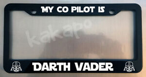 My Co Pilot Is Darth Vader Star Wars Glossy Black License Plate Frame Caps