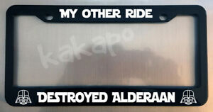 My Other Ride Destroyed Alderaan Star Wars Fans Glossy Black License Plate Frame