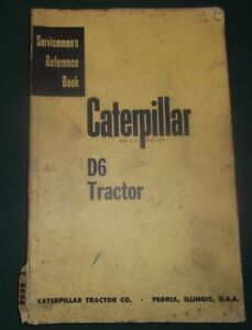 Cat Caterpillar D6 Crawler Tractor Dozer Service Shop Repair Servicemens Manual