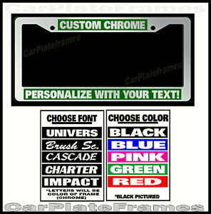 Custom Green Chrome Plastic Personalized License Plate Frame Color Font Choice