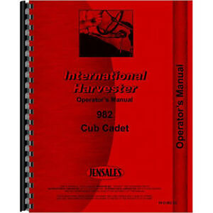 New Tractor Operators Manual For International Harvester Cub Cadet 982 Tractor