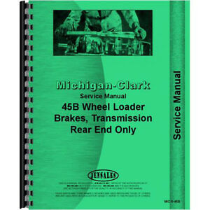 New Michigan 45b Wheel Loader Service Manual