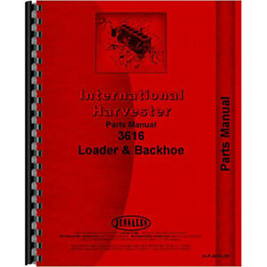 New International Harvester 3616 Loader Parts Manual