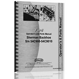Ford 8n Tractor Sherman 54c900 9010 Backhoe Attch Hyd Operator Part Manual