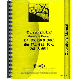 Caterpillar D6c Tractor Operators Manual new