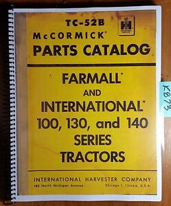 Ih International Mccormick Farmall 100 130 140 Tractor Parts Manual Rev 1 2 60