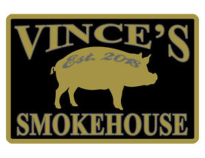 Personalized Smokehouse Bbq Sign your Name Aluminum Full Gloss Color Smk 495