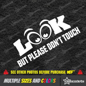 Look But Please Don t Touch Do Not Sign For Car Show Cruise Hot Rod Auto Art Jdm